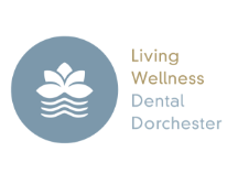 Living Wellness Dental Dorchester